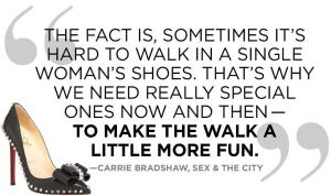 carrie bradshaw shoe quote_bow